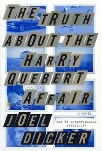 The Truth about the Harry Quebert Affair: Dicker, Joel