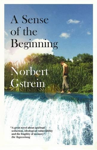 9780857054531: A Sense of the Beginning