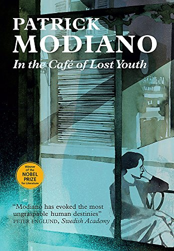 In the Cafe of Lost Youth (Hardback): Patrick Modiano