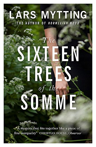 9780857056061: The Sixteen Trees of the Somme