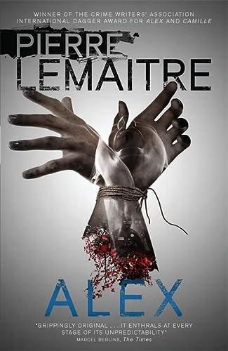 9780857056269: Alex: The Heart-Stopping International Bestseller (Brigade Criminelle Series)