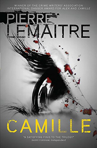 9780857056283: Camille: Book Three of the Brigade Criminelle Trilogy (Brigade Criminelle Series)