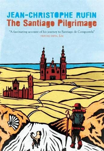 9780857059987: The Santiago Pilgrimage: Walking the Immortal Way