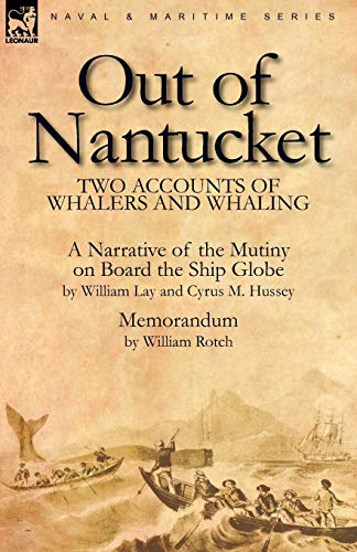9780857060792: Out of Nantucket: Two Accounts of Whalers and Whaling