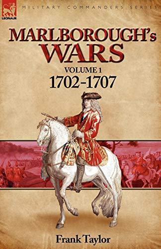9780857060853: Marlborough's Wars: Volume 1-1702-1707