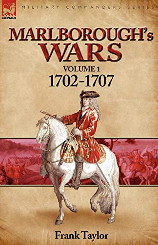 9780857060853: Marlborough's Wars: Volume 1-1702-1707