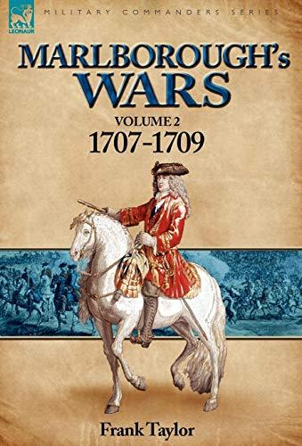 9780857060884: Marlborough's Wars: Volume 2-1707-1709