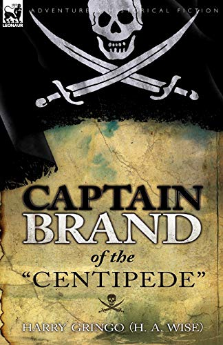 9780857062390: Captain Brand of the