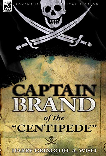 9780857062406: Captain Brand of the