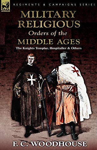 9780857062772: The Military Religious Orders of the Middle Ages: The Knights Templar, Hospitaller and Others