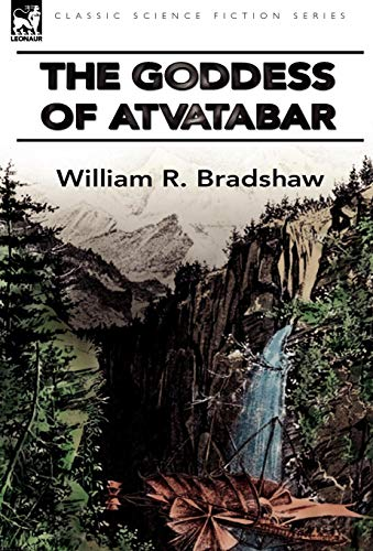 9780857062901: The Goddess of Atvatabar