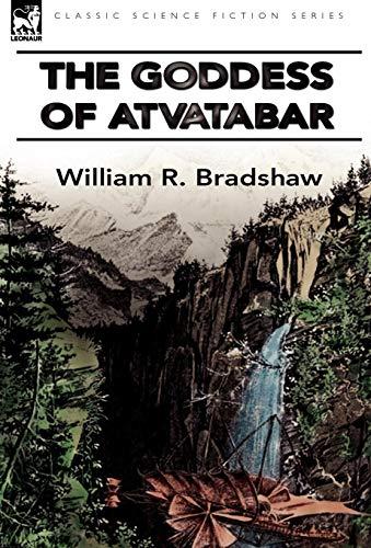 9780857062901: The Goddess of Atvatabar
