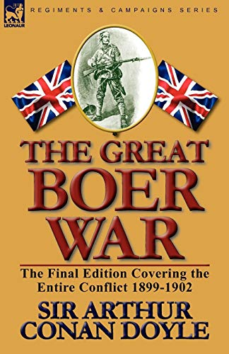 9780857063625: The Great Boer War: The Final Edition Covering the Entire Conflict 1899-1902