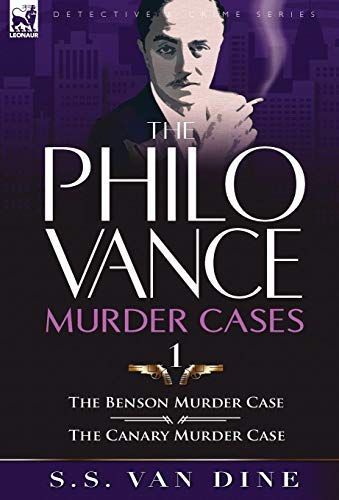9780857064257: The Philo Vance Murder Cases: 1-The Benson Murder Case & the 'Canary' Murder Case