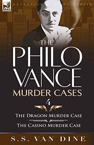 9780857064325: The Philo Vance Murder Cases: 4-The Dragon Murder Case & the Casino Murder Case