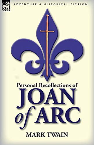 Personal Recollections of Joan of Arc (0857064924) by Twain, Mark