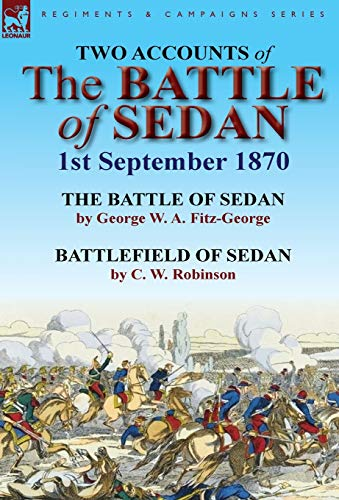 9780857066978: Two Accounts of the Battle of Sedan