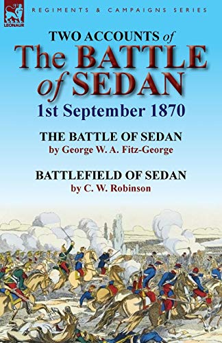 9780857066985: Two Accounts of the Battle of Sedan