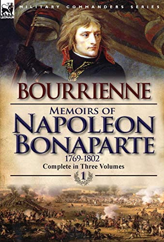 9780857068224: Memoirs of Napoleon Bonaparte: Volume 1-1769-1802