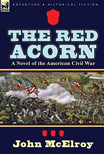 9780857068989: The Red Acorn: A Novel of the American Civil War
