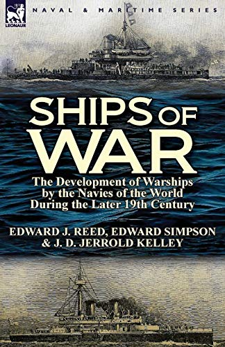 9780857069559: Ships of War: The Development of Warships by the Navies of the World During the Later 19th Century