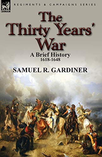 9780857069733: The Thirty Years' War: a Brief History, 1618-1648