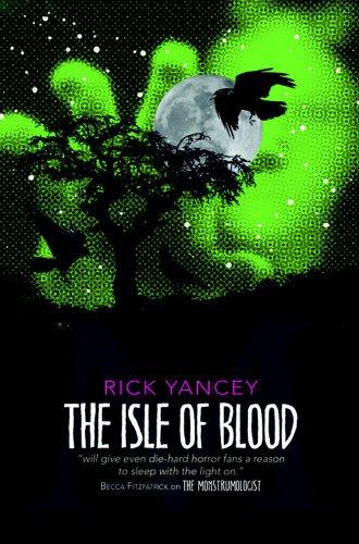 9780857070173: Isle of Blood (Monstrumologist)