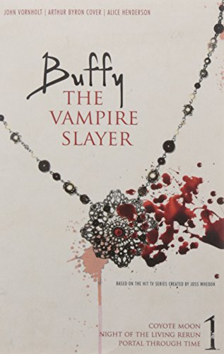 9780857070609: Buffy the Vampire Slayer #1: Night of the Living Rerun; Coyote Moon; Portal Through Time