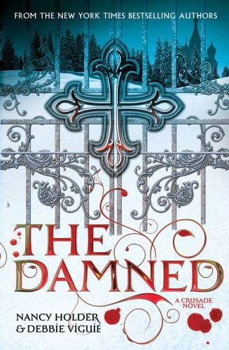 9780857070845: Crusade: The Damned (Crusade Novel)