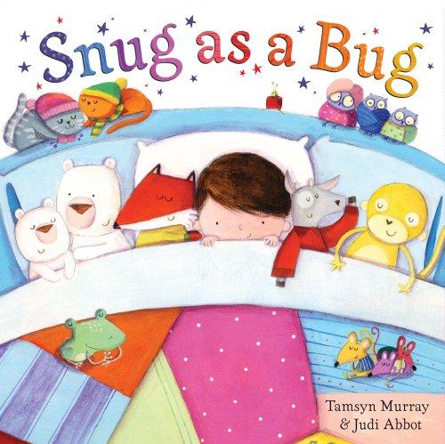 9780857071095: Snug as a Bug