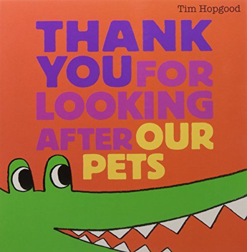 9780857071156: Thank You for Looking After Our Pets