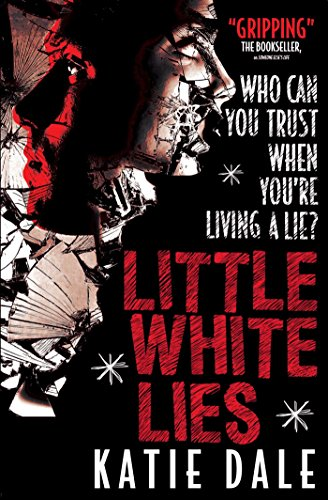 Little White Lies: Katie Dale