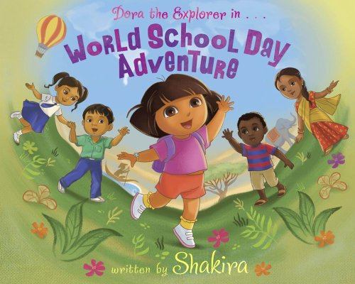 9780857071712: World School Day Adventure (Dora the Explorer)