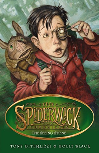 9780857072443: The Seeing Stone. Tony Diterlizzi and Holly Black (SPIDERWICK CHRONICLE)