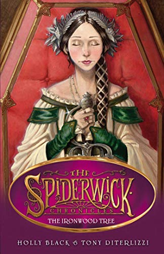 9780857072450: The Ironwood Tree (SPIDERWICK CHRONICLE)