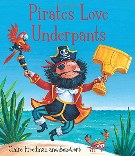 9780857072641: Pirates Love Underpants