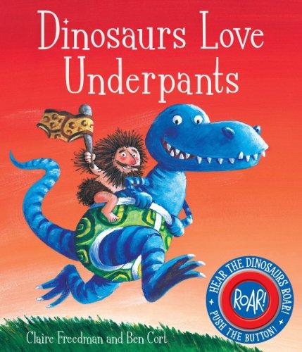 9780857072726: Dinosaurs Love Underpants