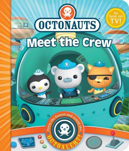 Meet the Crew!. (Octonauts Board Book)