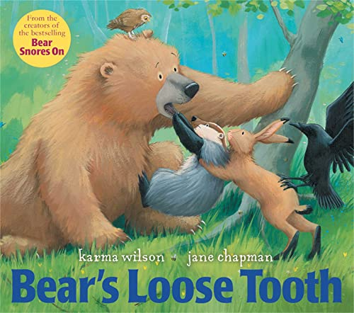 Bear's Loose Tooth (085707315X) by Karma Wilson
