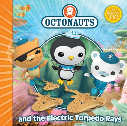 The Octonauts and the Electric Torpedo Rays.