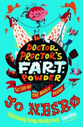 9780857073891: Doctor Proctor's Fart Powder: The End of the World. Maybe.