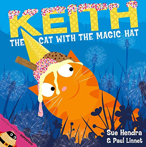9780857074447: Keith the Cat with the Magic Hat
