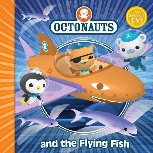 9780857074522: The Octonauts and the Flying Fish