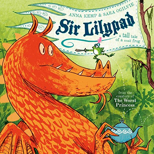 9780857075147: Sir Lilypad. A Tal Tell for a Small Frog