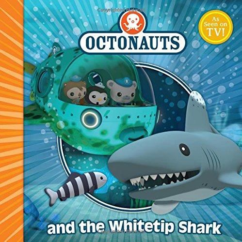 9780857075291: The Octonauts and the Whitetip Shark