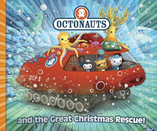 9780857075307: Octonauts and the Great Christmas Rescue