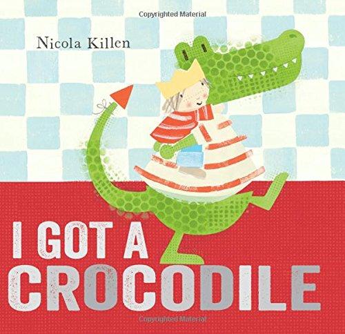 9780857075772: I Got a Crocodile