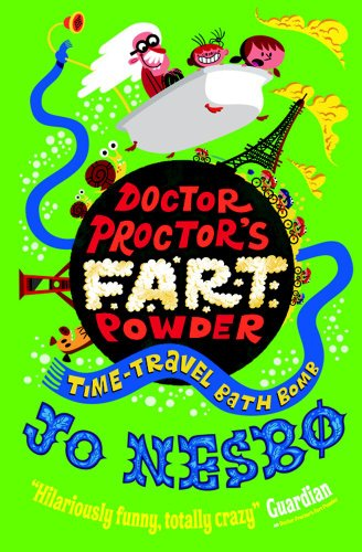 9780857076335: Doctor Proctor's Fart Powder: Time-Travel Bath Bomb