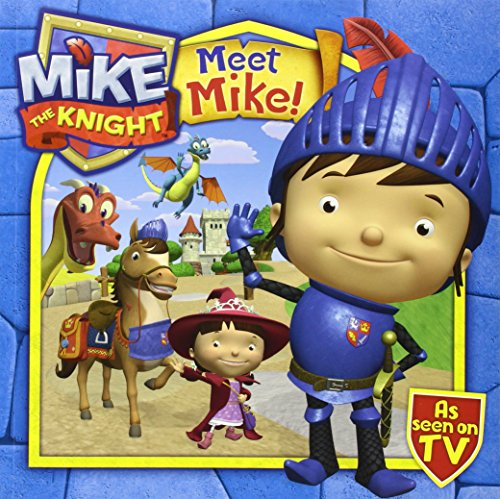 9780857076809: Meet Mike the Knight