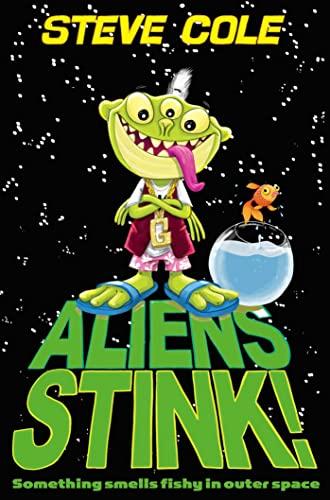 9780857078728: Aliens Stink!